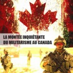 Militarisme canadien. (Image: ffq.qc.ca)